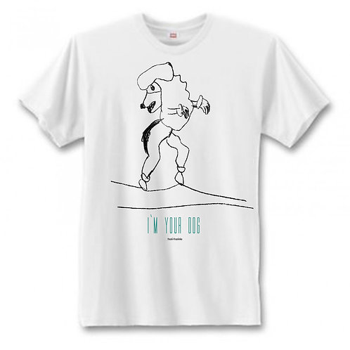 I`m your dog T-Shirt