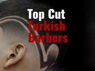 Top Cut Turkish Barbers