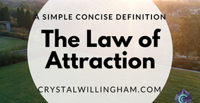 The Law Of Attraction - A Clear and Concise Definition