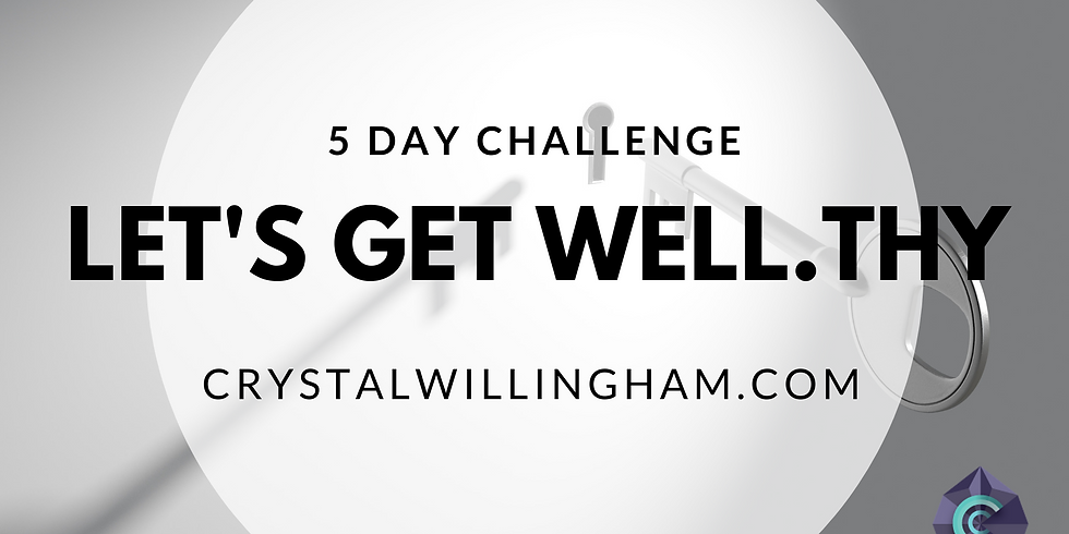 LET'S GET WELL.THY 5 DAY CHALLENGE
