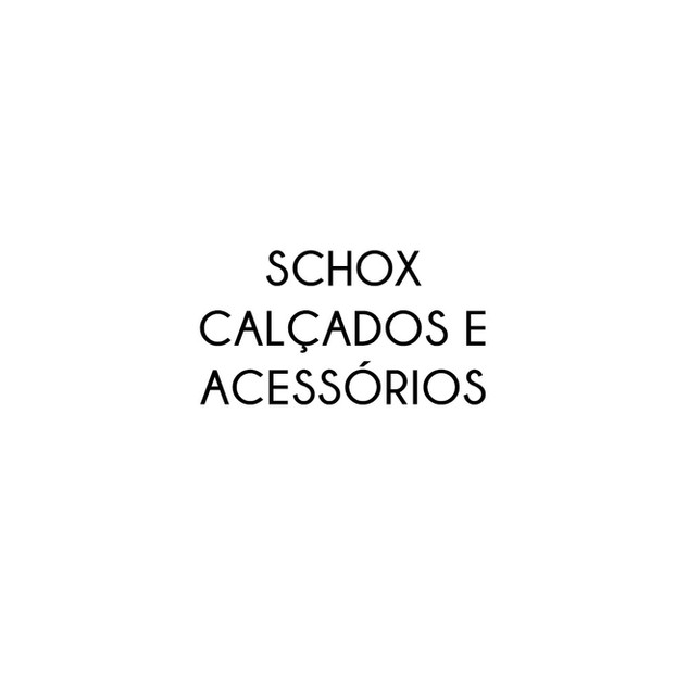 SCHOX CALÇADOS E ACESSÓRIOS
