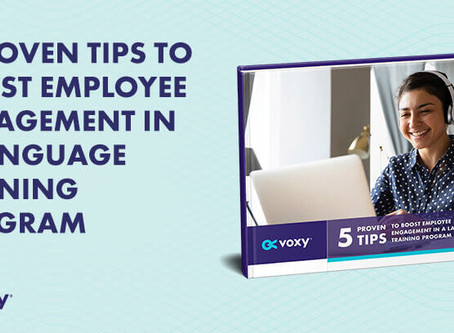EBOOK: 5 PROVEN TIPS TO BOOST EMPLOYEE ENGAGEMENT IN A LANGUAGE TRAINING PROGRAM