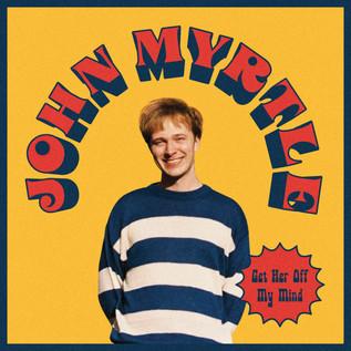 get her off my mind by john myrtle