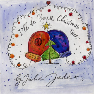I'll Be Your Christmas Tree by Julia Jade
