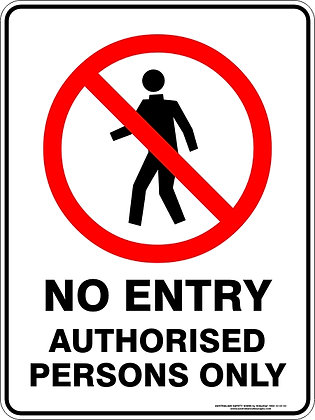 No Entry Authorised Persons Allowed Sign