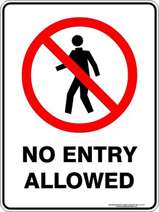 No Entry Allowed Sign
