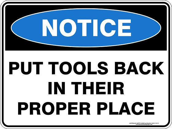 Put Tools Back In Their Proper Place Sign