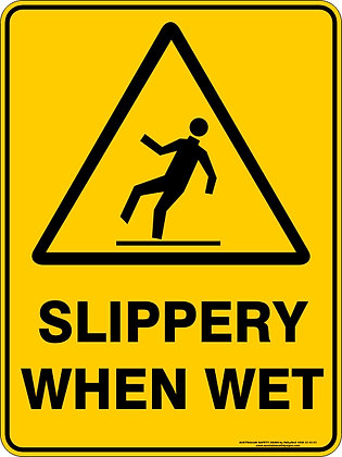 Slippery When Wet Hazzard Warning Sign