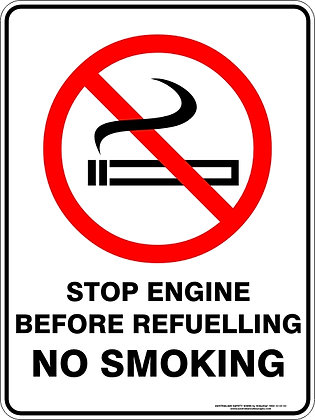 Stop Engine Before Refuelling No Smoking Sign