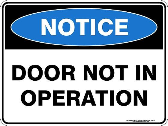 Door Not In Operation Sign