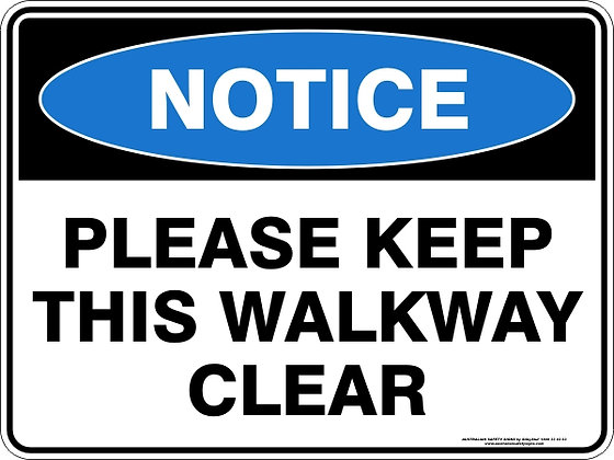 Please Keep This Walkway Clear Sign