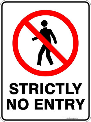 Stricly No Entry Sign