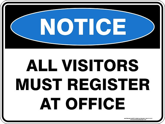 All Visitors Must Register At Office Sign
