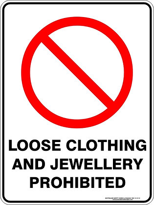 Loose Clothing And Jewellery Prohibited Sign