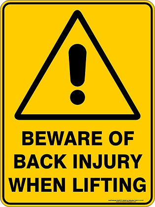 Beware Of Back Injury Warning Sign