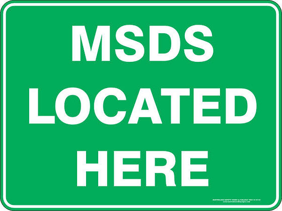 MSDS Located Here Sign