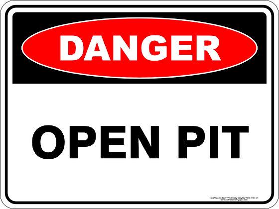 Open Pit Danger Sign