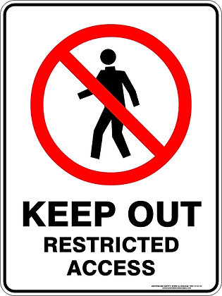 Keep Out Restricted Access Sign