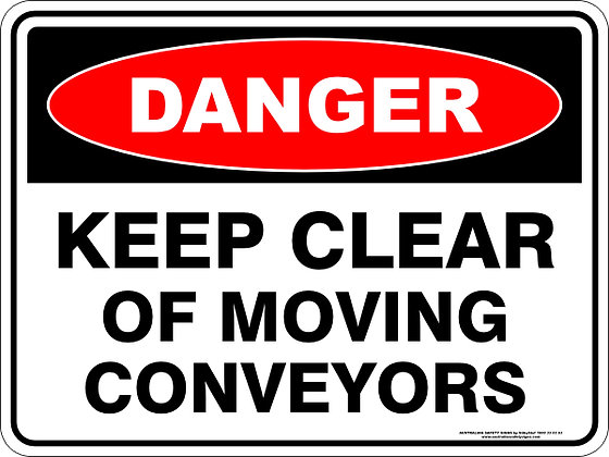 Keep Clear Of Moving Conveyers Danger Sign