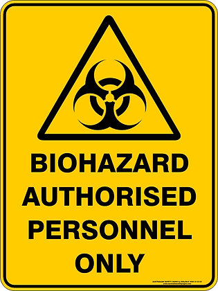 Biohazard Authorised Personnel Only Warning Sign