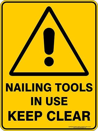 Nailing Tools In Use Keep Clear Warning Sign