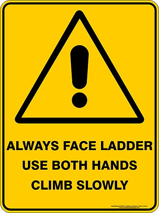 Always Face Ladder Warning Sign