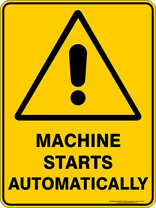 Machine Starts Automatically Warning Sign