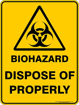 Biohazard Dispose Of Properly Warning Sign