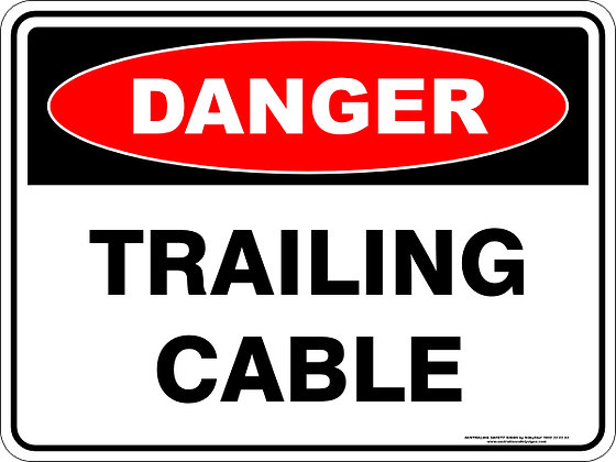 Trailing Cable Danger Sign