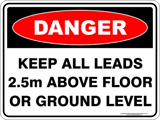 Keep All Leads 2.5M  Above Ground Danger Sign
