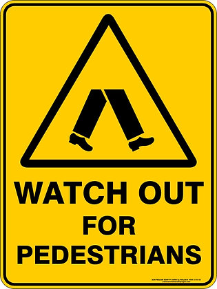 Watch Out For Pedestrians Sign