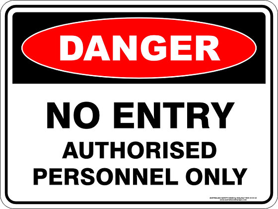 No Entry Authorised Personnel Only Danger Sign