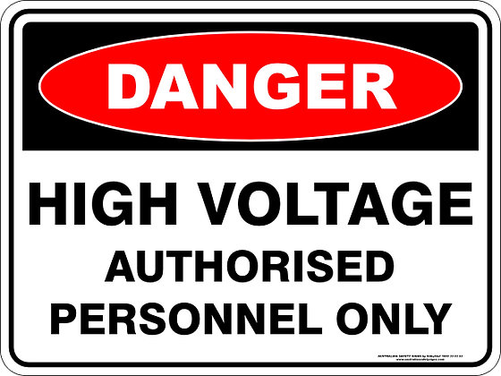 High Voltage Authorised Personnel Only Danger Sign