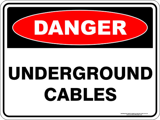 Underground Cables Danger Sign