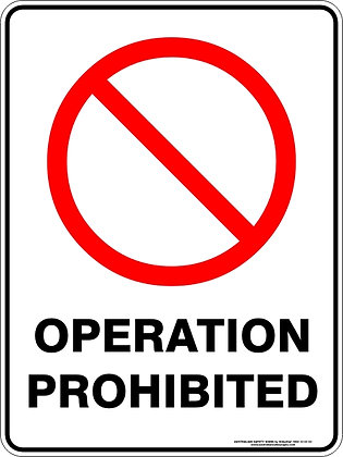 Operation Prohibited Sign