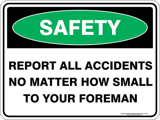 Report All Accidents Sign
