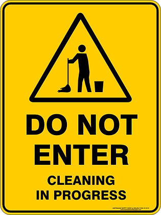 Do Not Enter Cleaning In Progress Warning Sign