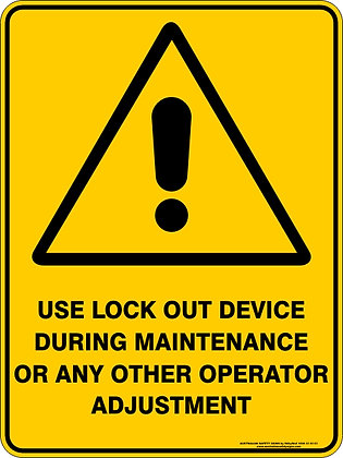 Use Lock Out Device Hazard Warning Sign