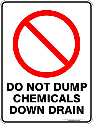 Do Not Dump Chemicals Down Drain Sign