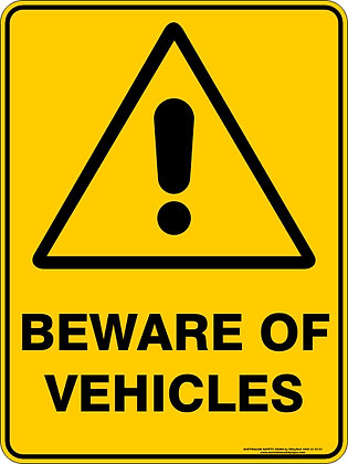 Beware of Vehicles Warning Sign