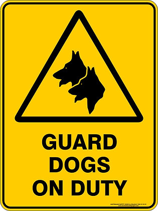 Guard Dogs On Duty Warning Sign