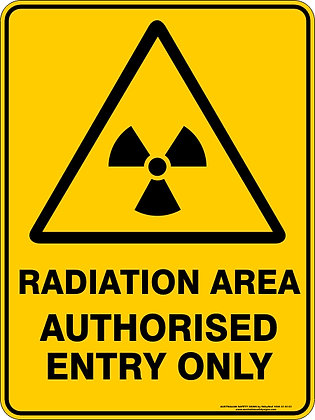 Radiation Area Authorised Entry Only Sign