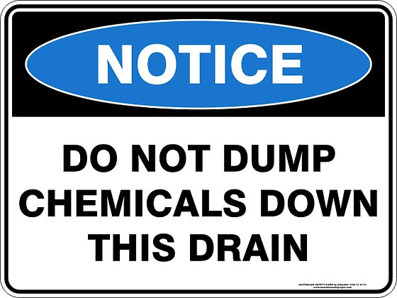 Do Not Dump Chemicals Down This Drain Sign