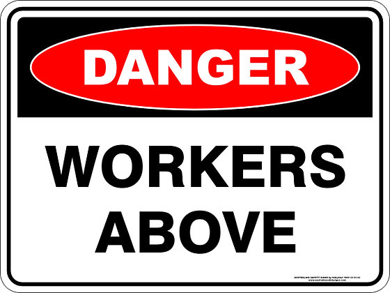 Workers Above Danger Sign