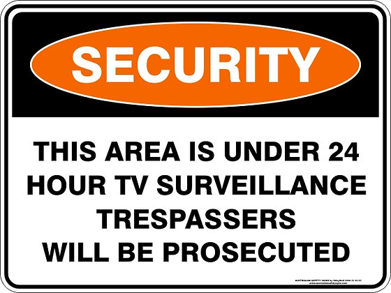 This Area Is Under 24hr Surveillance Sign