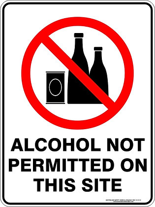 Alcohol Not Permitted On This Site Sign
