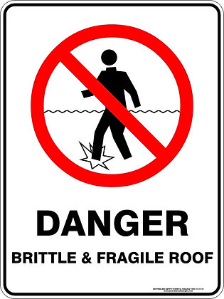 Danger Brittle And Fragile Roof Sign