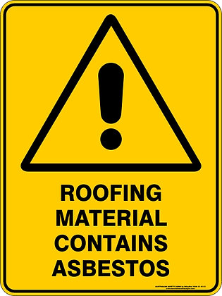 Roofing Material Contains Asbestos Warning Sign