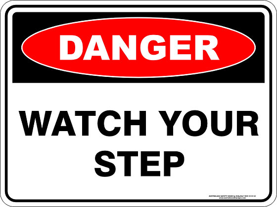 Watch Your Step Danger Sign