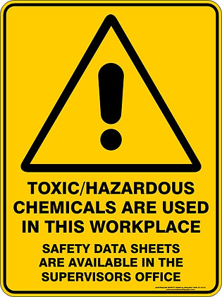 Toxic Hazardous Chemicals Are Used Sign